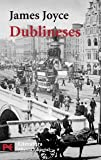 Dublineses / Dubliners (8420639176) by Joyce, James