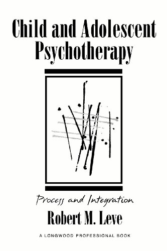 Child and Adolescent Psychotherapy: Process and Integration