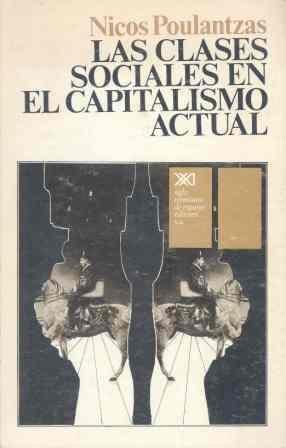 LAS CLASES SOCIALES EN EL CAPITALISMO ACTUAL