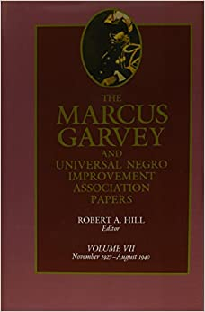 the marcus garvey and universal negro improvement association papers Start studying hist 1302 chapter 23 learn vocabulary, terms, and more with flashcards marcus garvey brings universal negro improvement association to new york 1920 a movement for which marcus garvey was a leading spokesman.