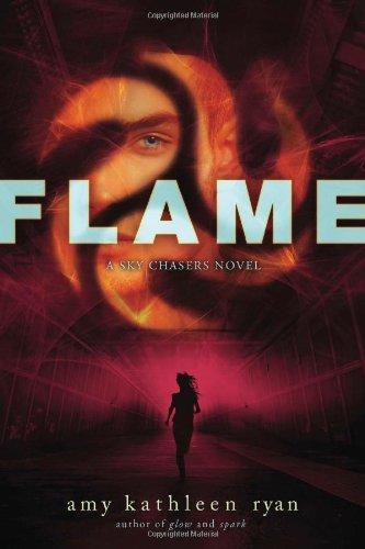 Flame: A Sky Chasers Novel