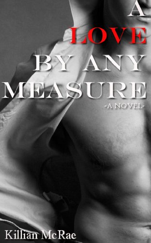 A Love By Any Measure by Killian McRae ebook deal