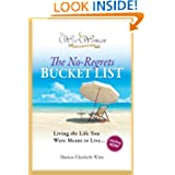Wise Woman Collection - The No-Regrets Bucket List: Living the Life You Were Meant to Live
