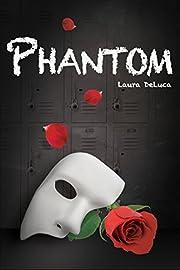 Phantom (Dark Musicals Trilogy Book 1)