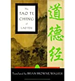 The Tao Te Ching of Lao Tzu [ THE TAO TE CHING OF LAO TZU ] By Walker, Brian Browne ( Author )Nov-15-1996 Paperback Brian Browne Walker