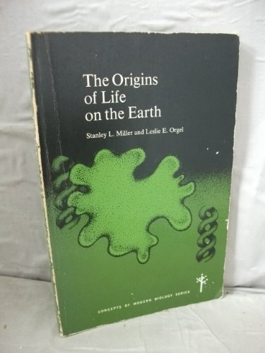 Origins of Life on the Earth (Concepts of Modern Biology)
