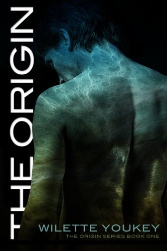 The Origin: The Origin Series, Book 1 (Volume 1)