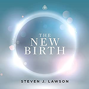 The New Birth Teaching Series Lecture