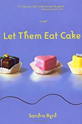 Let Them Eat Cake (French Twist, Book 1) from WaterBrook Press