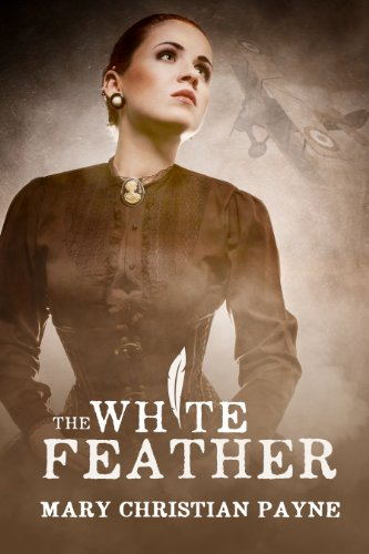 The White Feather: A Novel Of Forbidden Love In World War I England by Mary Christian Payne ebook deal