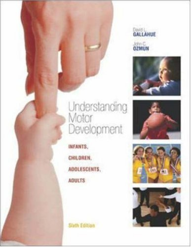 Understanding Motor Development: Infants, Children,...