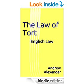 English Law - The Law of Tort. (English Law Series. Book 13)