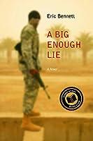 A Big Enough Lie: A Novel