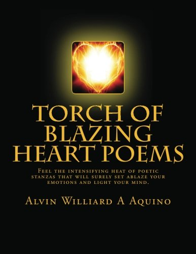 Torch of Blazing Heart Poems Collection of Pantoum and Kyrielle Sonnet Poems