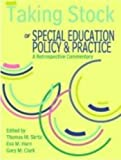 Taking Stock of Special Education, Policy & Practice: A Retrospective Commentary