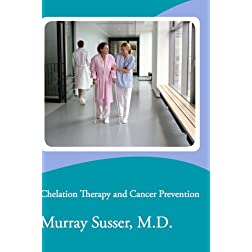Chelation Therapy and Cancer Prevention