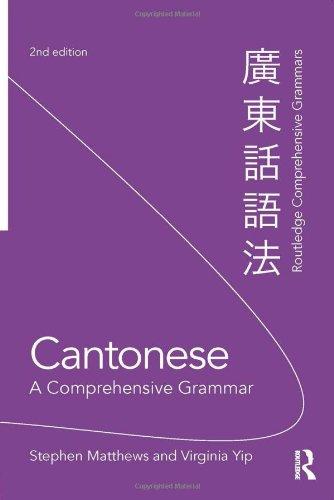 Cantonese: A Comprehensive Grammar (Comprehensive Grammars)