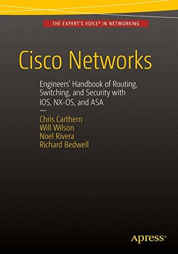 cisco-networks-engineers-handbook-of-routing-switching-and-security-with-ios-nx-os-and-asa