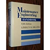 img - for Maintenance Engineering Handbook by Lindley R. Higgins (1994-06-01) book / textbook / text book