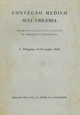 convegno-medico-sulluricemia-spellegrino-15-16-luglio-1928