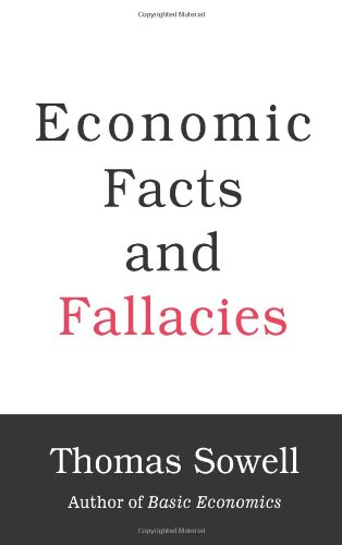 Thomas Sowell: Economic Facts and Fallacies (audio)