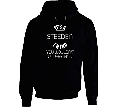its-a-steeden-thing-you-wouldnt-understand-funny-name-hooded-pullover-2xl-black