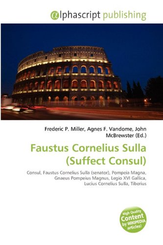 FAUSTUS CORNELIUS SULLA (SUFFECT CONSUL)