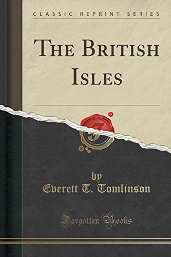 The British Isles (Classic Reprint)