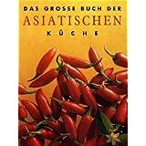 """Das gro�e Buch der Asiatischen K�chevon """"Ina Breuing"""""""