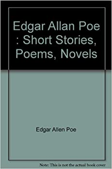 edgar allan poe short stories essays Edgar allan poe: poetry, tales, and selected essays (library of america college editions) [edgar allan poe, patrick f quinn, g r thompson] on amazoncom free shipping on he is not well known for his big, long and thick books, but rather for his short, interersting and mysterious stories poe goes down as one of.