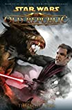 img - for Star Wars: The Old Republic Volume 3 - The Lost Suns (Star Wars: The Old Republic (Quality Paper)) by Freed, Alexander (2012) Paperback book / textbook / text book