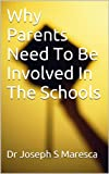 Why Parents Need To Be Involved In The Schools