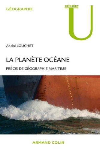 La planète océane : Précis de géographie maritime