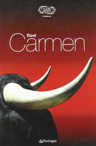 Carmen (Monografie d'opera) -  Bizet - Monografía