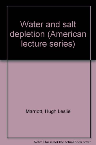 Water And Salt Depletion (American Lecture Series)