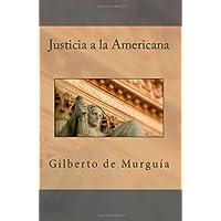 Justicia a la Americana