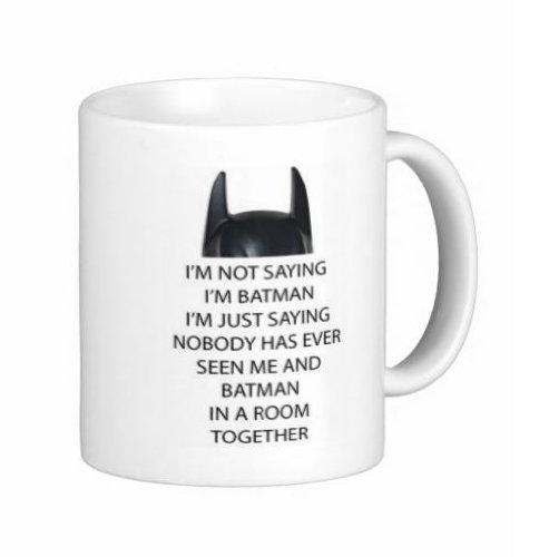 Pair Of I'M Not Saying I'M Batman 11 Ounce Mugs - Custom Coffee / Tea Cups - Dishwasher And Microwave Safe