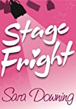 Stage Fright (A chick lit romance in a celebrity world)