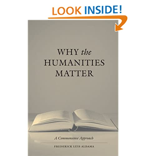 Why the Humanities Matter: A Commonsense Approach
