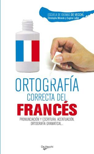 ORTOGRAFIA CORRECTA DEL FRANCES