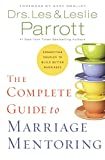 The Complete Guide to Marriage Mentoring...