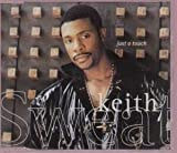 Keith Sweat Just a Touch of Love