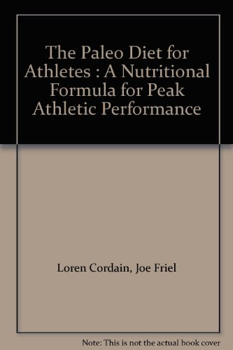 Ebook The Paleo Diet For Athletes A Nutritional Formula ...