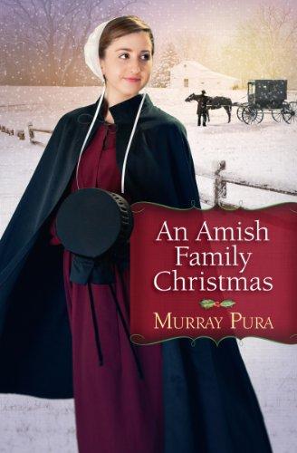 Murray Pura - An Amish Family Christmas