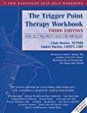 img - for The Trigger Point Therapy Workbook : Your Self-Treatment Guide for Pain Relief (Paperback)--by Clair Davies [2013 Edition] book / textbook / text book