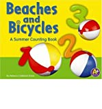 img - for [ Beaches and Bicycles: A Summer Counting Book (A+ Books: Counting) ] By Davis, Rebecca Fjelland ( Author ) [ 2006 ) [ Paperback ] book / textbook / text book