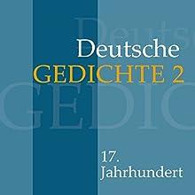 Deutsche Gedichte 2: 17. Jahrhundert Hörbuch von  div. Gesprochen von: Jürgen Fritsche