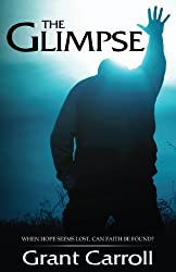 The Glimpse: A Vision of America's Future - Top Rated (English Edition)