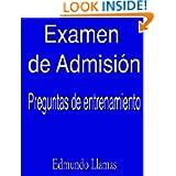 Examen de AdmisiÛn (Spanish Edition)