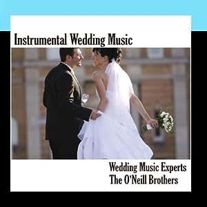 Instrumental Wedding Music Wedding Music Experts Amazonit Musica